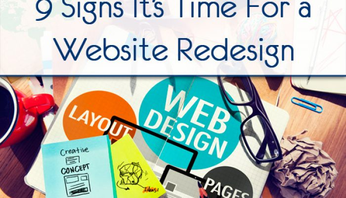 9-Signs-Its-Time-For-A-Website-Redesign